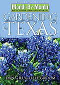 Month-by-Month Gardening in Texas