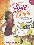 Secrets of a Style Diva: A Get-Inspired Guide to Your Creative Side