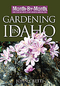 Gardening In Idaho Month by Month