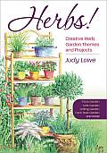 Herbs!: A Baker's Dozen Herb Garden Projects