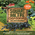 Square Metre Gardening Galley