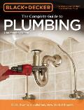 Black & Decker the Complete Guide to Plumbing, 6th Edition (Black & Decker Complete Guide To...)