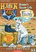Hank the Cowdog #53: Drover's Secret Life