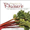 The Joy of Rhubarb Cookbook: The Versatile Summer Delight Cover