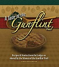 A Taste of the Gunflint Trail: Stories & Recipes from the Lodges as Shared by the Women of the Gunflint Trail