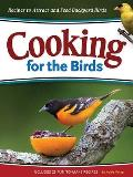 Cooking for the Birds: Simple Recipes to Attract and Feed Backyard Birds (Wild about) Cover