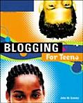 Blogging for Teens (One Off) Cover