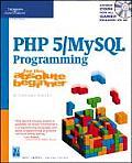 PHP 5 MySQL Programming For The Absolute Beginner