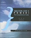 Ableton Live 5 Power!: The Comprehensive Guide (Power!)