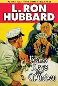 Brass Keys To Murder by L. Ron Hubbard