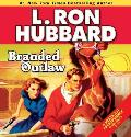 Branded Outlaw (Stories from the Golden Age)