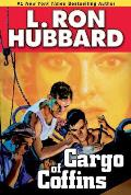 Cargo Of Coffins (Stories From The Golden Age) by L Ron Hubbard