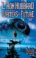 Writers Of The Future #23: Writers Of The Future by Lafayette Ron Hubbard