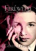Fireweed: A Political Autobiography (Critical Perspectives on the Past) Cover