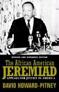 The African American Jeremiad: Appeals for Justice in America