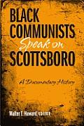 Black Communists Speak on Scottsboro: A Documentary History