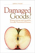 Damaged Goods Women Living with...