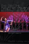 Day the Dancers Stayed Performing in the Filipino American Diaspora