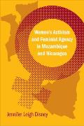 Womens Activism & Feminist Agency in Mozambique & Nicaragua