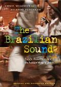 The Brazilian Sound: Samba, Bossa Nova, and the Popular Music of Brazil Cover