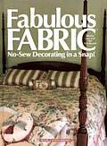 Fabulous Fabric: No-Sew Decorating in a Snap!