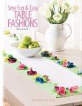 Sew Fun & Easy Table Fashions