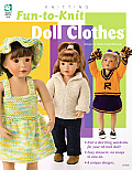 Fun to Knit Doll Clothes