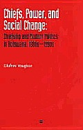 Chiefs, Power and Social Change (03 Edition)