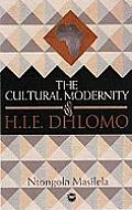 Cultural Modernity of H.I.e. Dhlomo (07 Edition)
