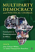 Multiparty Democracy and Political Change (06 Edition)