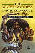 The Water Goddess in Igbo Cosmology
