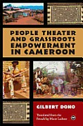 People Theater and Grassroots Empowerment in Cameroon (06 Edition)