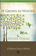 It Grows in Winter