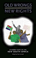 Old Wrongs, New Rights: Student Views of the New South Africa