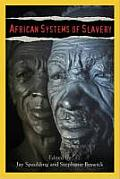African Systems of Slavery (09 Edition)