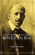 Grandfather of Black Studies (11 Edition)