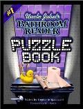 Bathroom Readers #1: Uncle John's Bathroom Reader Puzzle Book #1