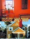 Painting Your House: Inside and Out
