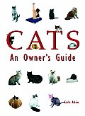 Cats: An Owners Guide