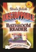 Uncle John's Bathroom Reader #16: Uncle John's Unstoppable Bathroom Reader