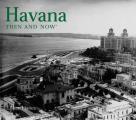 Havana Then & Now