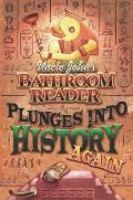 Uncle John's Bathroom Reader Plunges Into History Again Cover