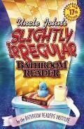 Uncle Johns Slightly Irregular Bathroom Reader