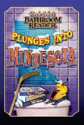 Uncle Johns Bathroom Reader Plunges Into Minnesota