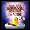 Uncle Johns Slightly Irregular Bathroom Reader The Audio With 1 Music CD