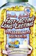 Uncle Johns Fast Acting Long Lasting Bathroom Reader