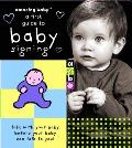 Amazing Baby First Guide To Baby Signing