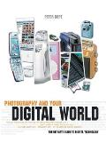 Photography & Your Digital World