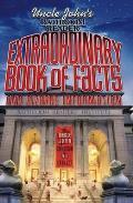 Uncle Johns Bathroom Reader Extraordinary Book of Facts & Bizarre Information