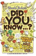 Uncle John's Did You Know...?: Bathroom Reader for Kids Only